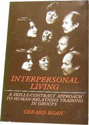Image for Interpersonal Living  A Skills/ Contract approach to Human-Relations Training in Groups