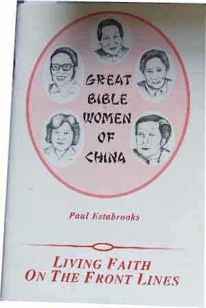 Image for Great Bible Women of China  Living Faith on the Front Lines