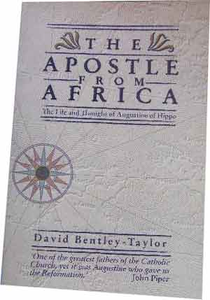 Image for The Apostle from Africa  The Life and Thought of Augustine of Hippo