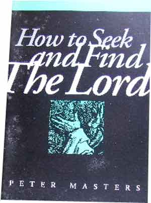Image for How To Seek and Find the Lord.