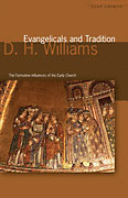 Image for Evangelicals and Tradition:  The Formative Influence of the Early Church.