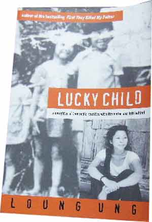 Image for LUCKY CHILD: A DAUGHTER OF CAMBODIA REUNITES WITH THE SISTER SHE LEFT BEHIND.