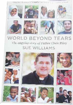 Image for World Beyond Tears: The Ongoing Story of Father Chris Riley.