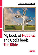 Image for My Book of Hobbies and God's Book, the Bible.