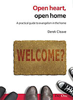 Image for Open Heart, Open Home  A Practical Guide to Evangelism in the Home