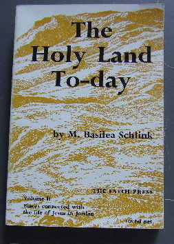 Image for The Holy Land Today. Vol 2 Places connected with the life of Jesus in Jordan.