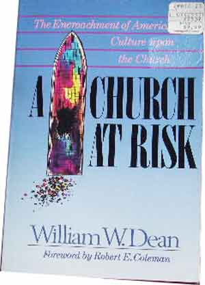 Image for A Church at Risk  The Encroachment of American Culture Upon the Church