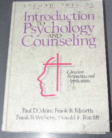 Image for Introduction to Psychology and Counseling,: Christian Perspectives and Applications (Second Edition).