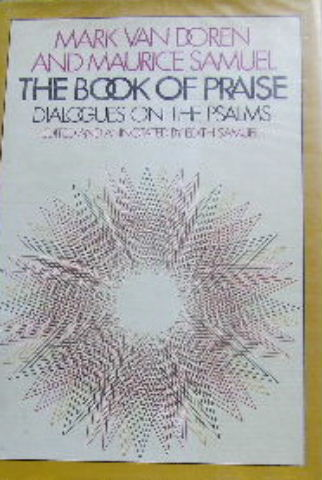Image for The Book of Praise  Dialogues on the Psalms