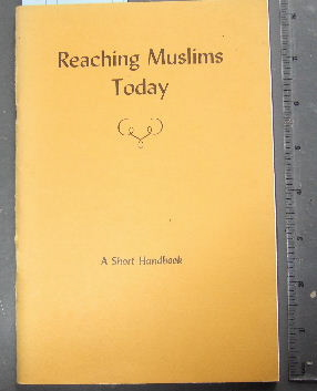 Image for Reaching Muslims Today  A Short Handbook