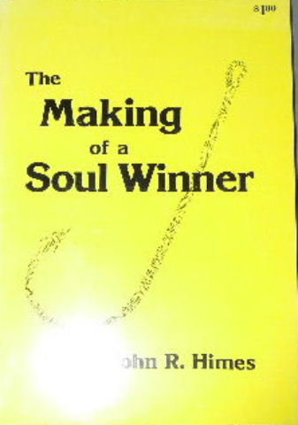 Image for The Making of a Soul Winner.