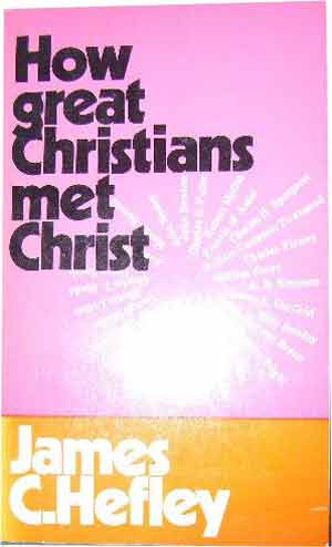 Image for How Great Christians met Christ.
