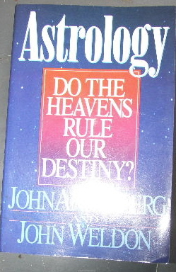 Image for Astrology. Do the Heavens Rule Our Destiny?