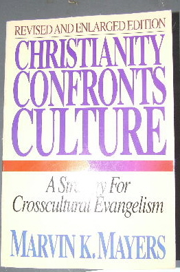 Image for Christianity Confronts Culture  A Strategy for Cross Cultural Evangelism