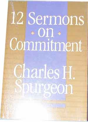 Image for 12 Sermons on Commitment.