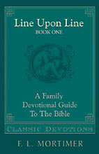 Image for Line Upon Line . Book One . A Family Devotional Guide to the Bible.