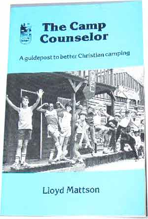 Image for The Camp Counselor  A Guidepost to Better Christian Camping