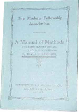 Image for A Manual of Methods  The Modern Fellowship Association
