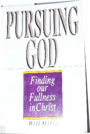 Image for Pursuing GOD  Finding our Fullness in CHRIST