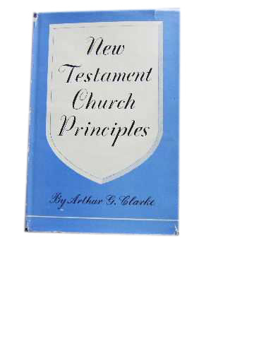 Image for New Testament Church Principles.
