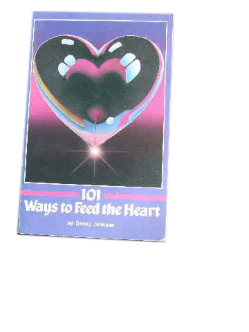 Image for 101 Ways to Feed the Heart.