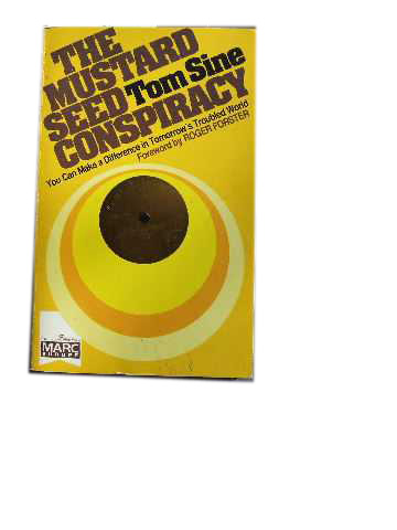 Image for The Mustard Seed Conspiracy  You Can Make a Difference in Tomorrow's Troubled World