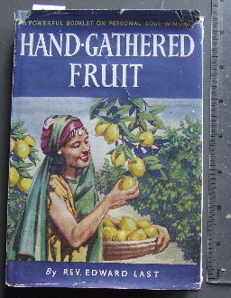 Image for Hand - gathered Fruit  Twelve Chapters on Personal Soul-Winning
