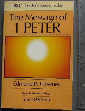 Image for The Message of 1 Peter  (The Bible Speaks Today Series)