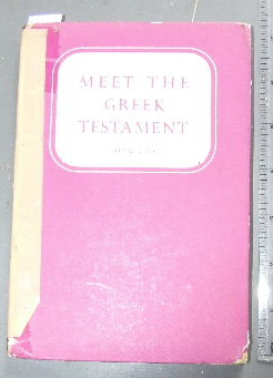 Image for Meet the Greek Testament.