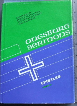 Image for Augsburg Sermons  Sermons on Epistle Texts from the New Lectionary and Calendar