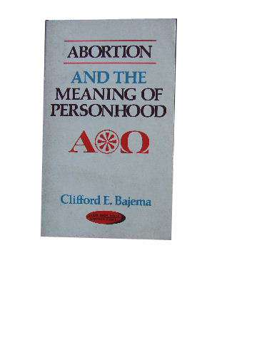 Image for Abortion and the Meaning of Personhood.