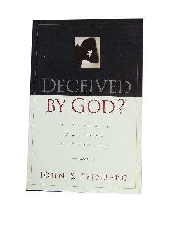 Image for Deceived By God  A Journey Through Suffering