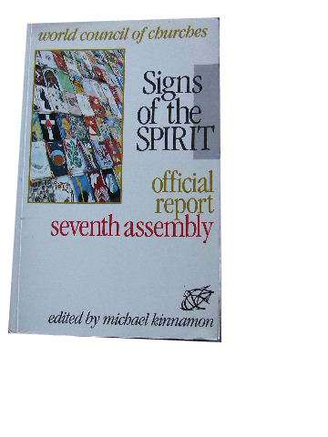 Image for Signs of the Spirit  Official Report Seventh Assembly