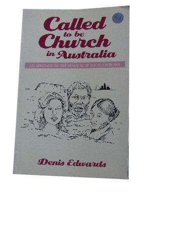 Image for Called to be Church in Australia  An Approach to the Renewal of Local Churches