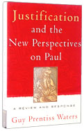 Image for Justification and the New Perspectives on Paul. A Review and Response     .