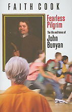 Image for Fearless Pilgrim  The Life and Times of John Bunyan