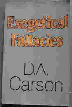 Image for Exegetical Fallacies.