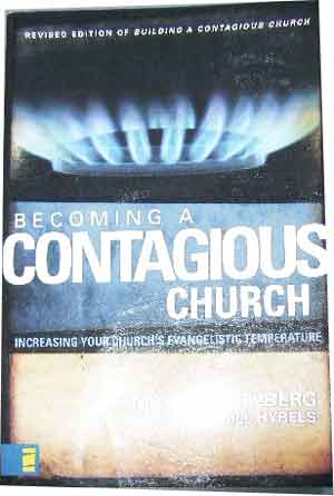 Image for Becoming a Contagious Church  Increasing your Church's Evangelistic Temperature