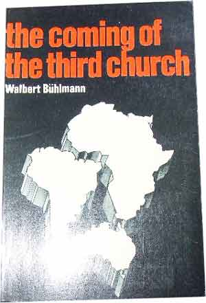 Image for The Coming of the Third Church  An Analysis of the present and future of the Church