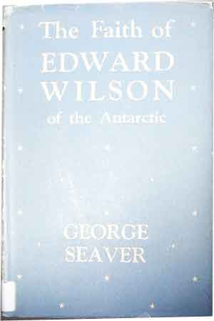 Image for The Faith of Edward Wilson of the Antarctic.