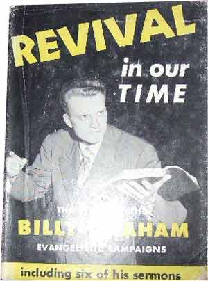 Image for Revival in our Time  The Story of the Billy Graham Evangelistic Campaign