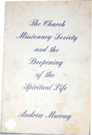 Image for The Church Missionary Society and the Deepening of the Spiritual Life.