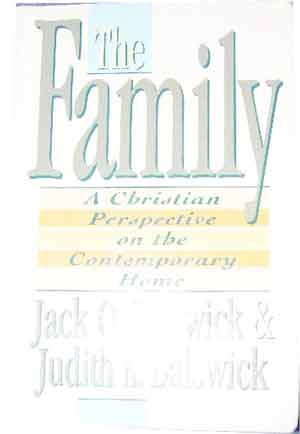 Image for The Family: A Christian Perspective on the Contemporary Home.
