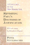 Image for Revisiting Paul's Doctrine of Justification A Challenge to the New Perspective.