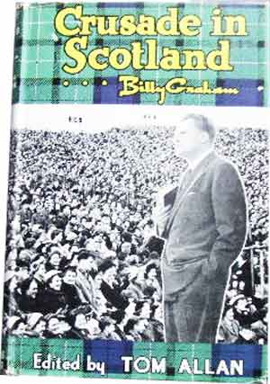 Image for Crusade in Scotland ... Billy Graham.