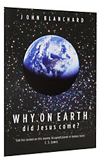 Image for Why on Earth Did Jesus Come?