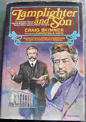 Image for Lamplighter and Son  The forgotten story of Thomas Spurgeon and his famous father, Charles Haddon Spurgeon