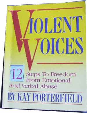 Image for Violent Voices: 12 Steps to Freedom from Verbal and Emotional Abuse.