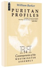 Image for Puritan Profiles: 54 Contemporaries Of The Westminster Assembly.