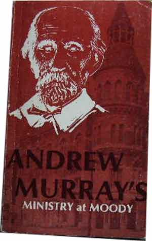 Image for Andrew Murray's Ministry at Moody.